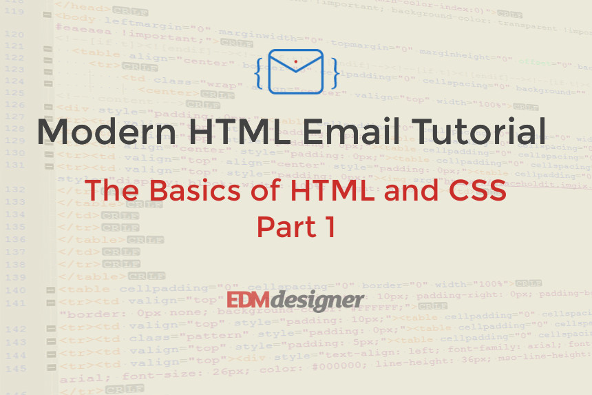 The Basics of HTML and CSS - Part One
