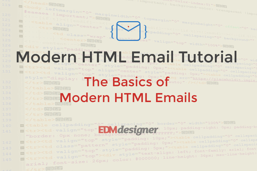 The Basics of Modern HTML Emails
