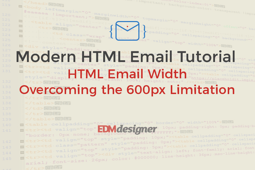 HTML Email Width - Overcoming the 600px Limitation