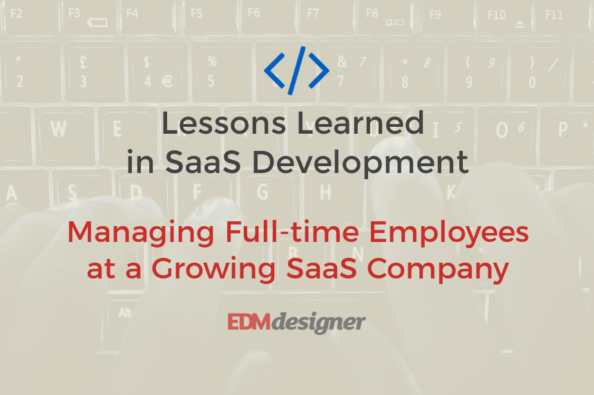 Managing Full-time Employees at a Growing SaaS Company