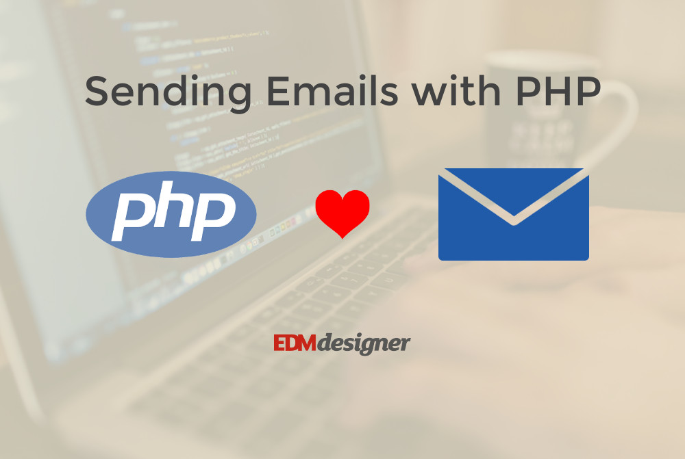 A Step-by-Step Guide to Sending HTML Email Templates Using PHP